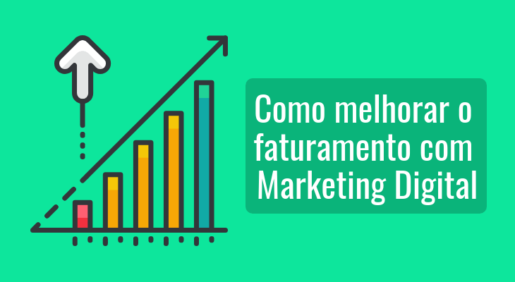 Como melhorar faturamento com Marketing Digital