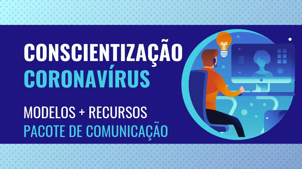 Modelos de conscientização e comunicação sobre o coronavírus